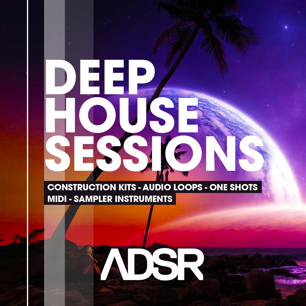 ADSR Sounds Deep House Sessions