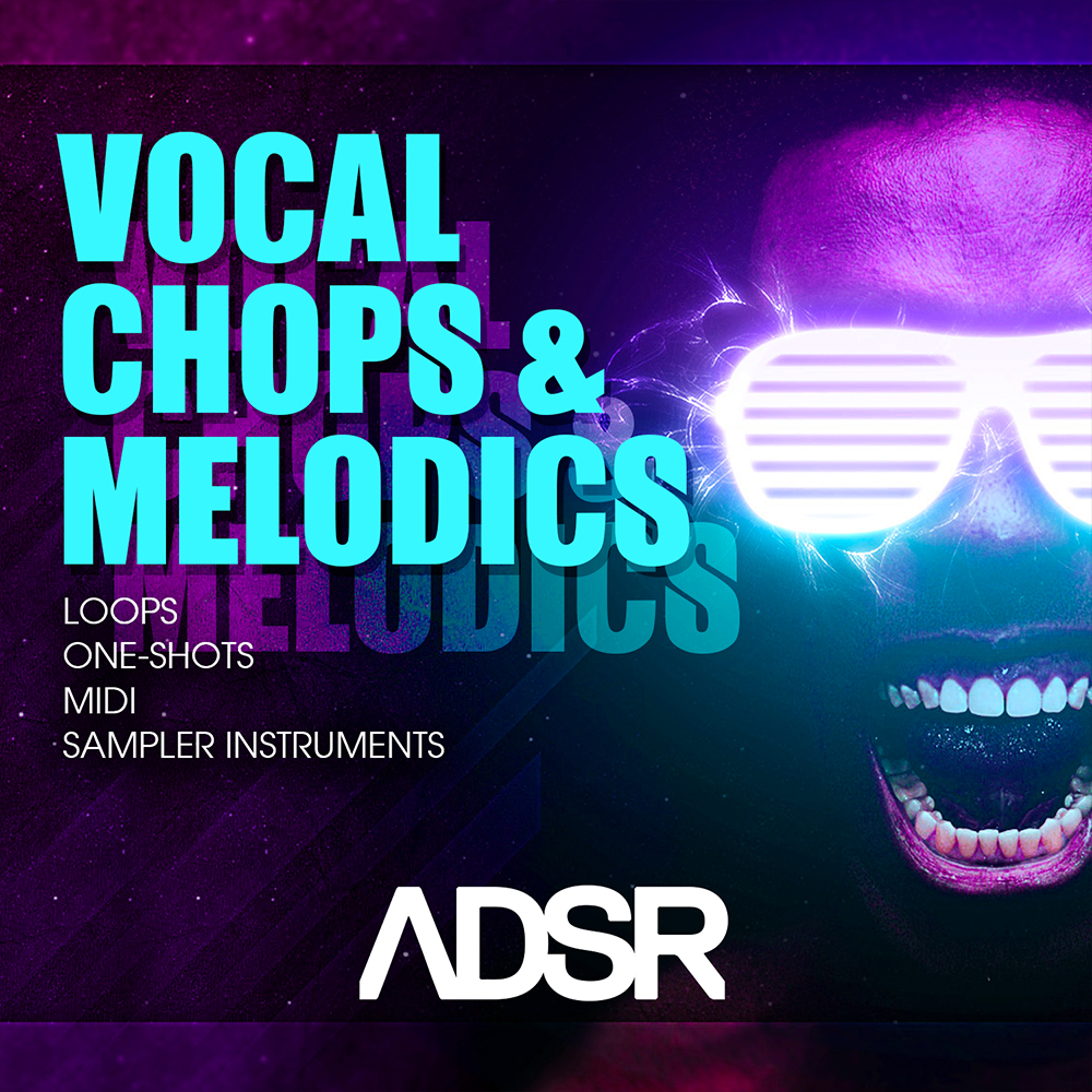 ADSR Sounds Vocal Chops & Melodics