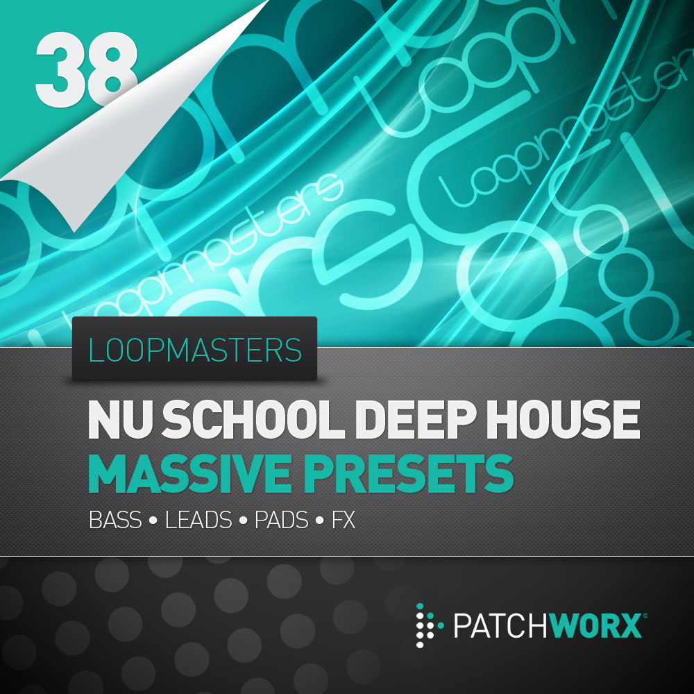 Loopmasters Presents – Nu School Deep House Massive Presets