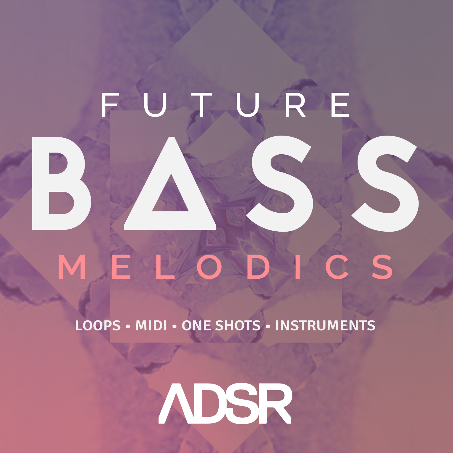 ADSR FUTURE BASS MELODICS