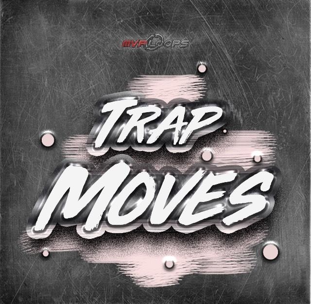 MVP Trap Moves