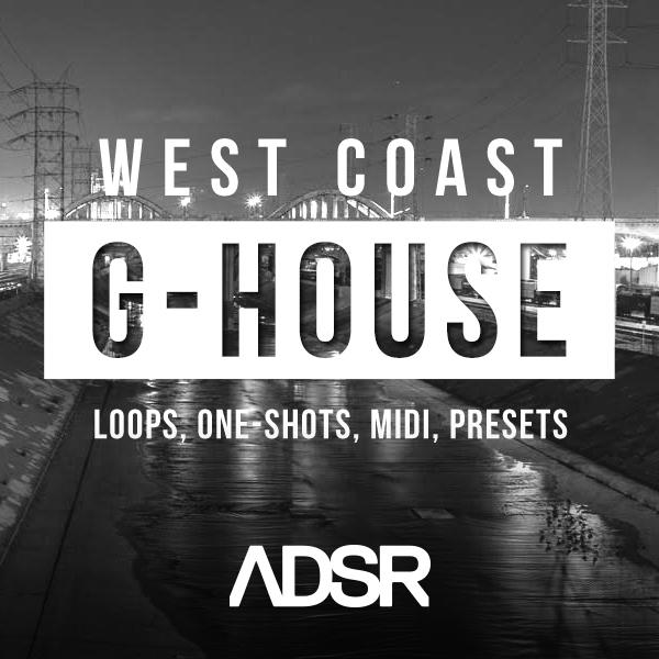 ADSR West Coast G-House