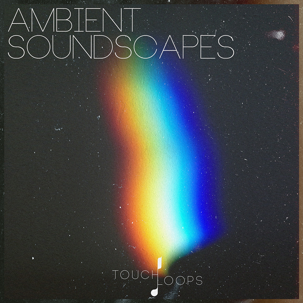 Touch loops Ambient Soundscapes