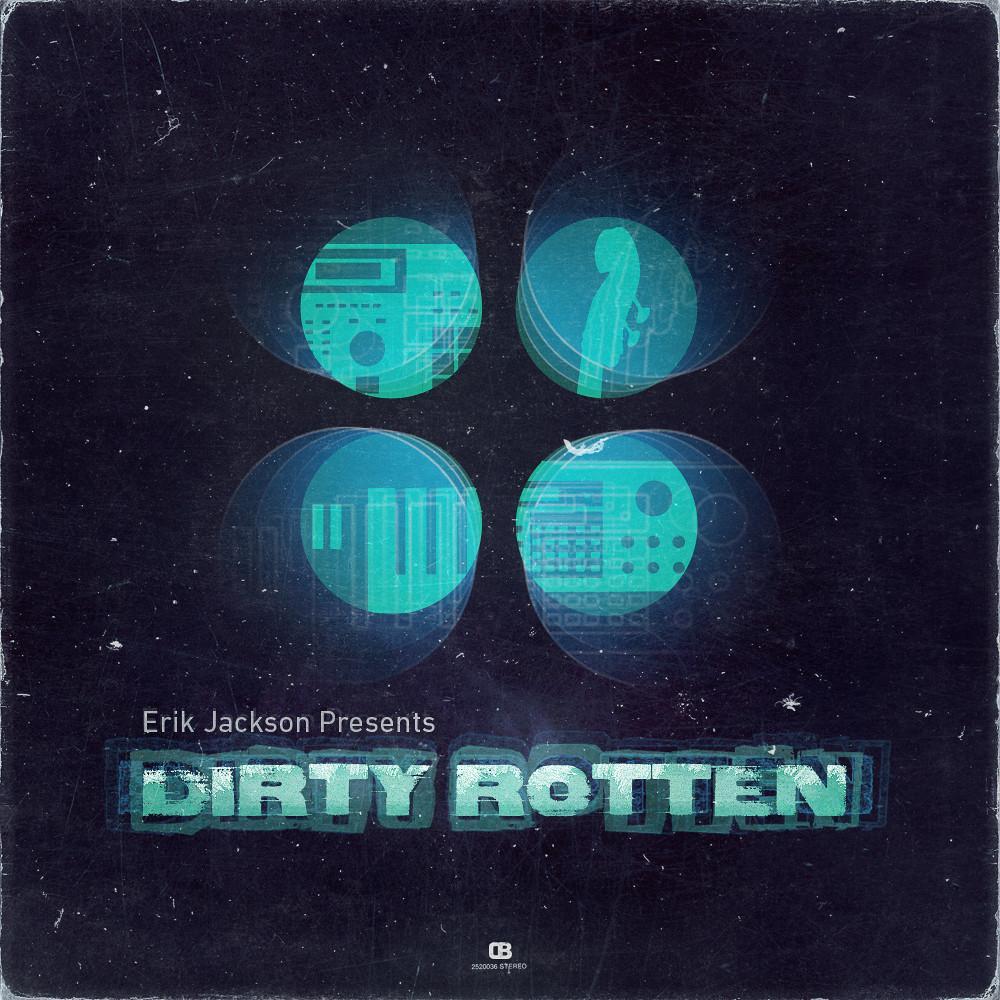 Erik Jackson – Dirty Rotten