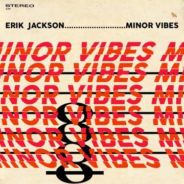 Erik Jackson – Minor Vibes