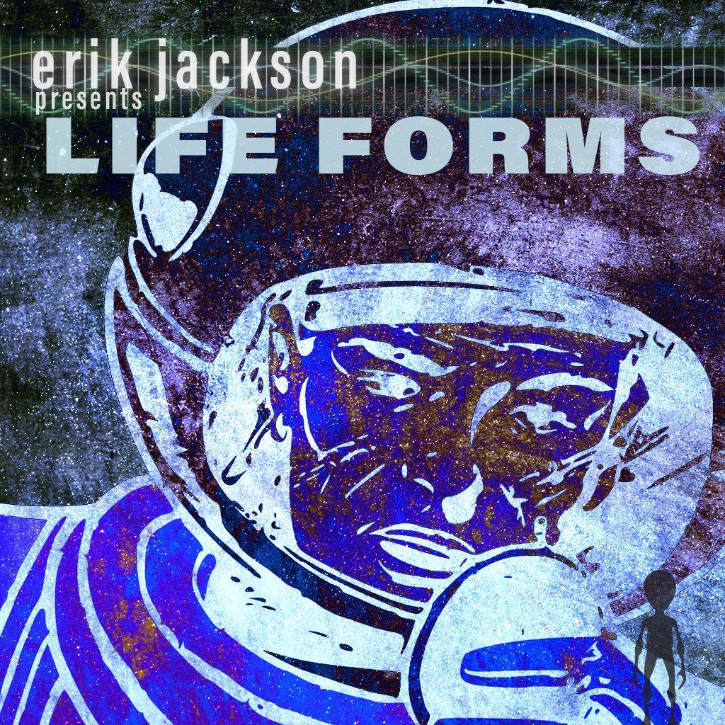 Erik Jackson – Lifeforms