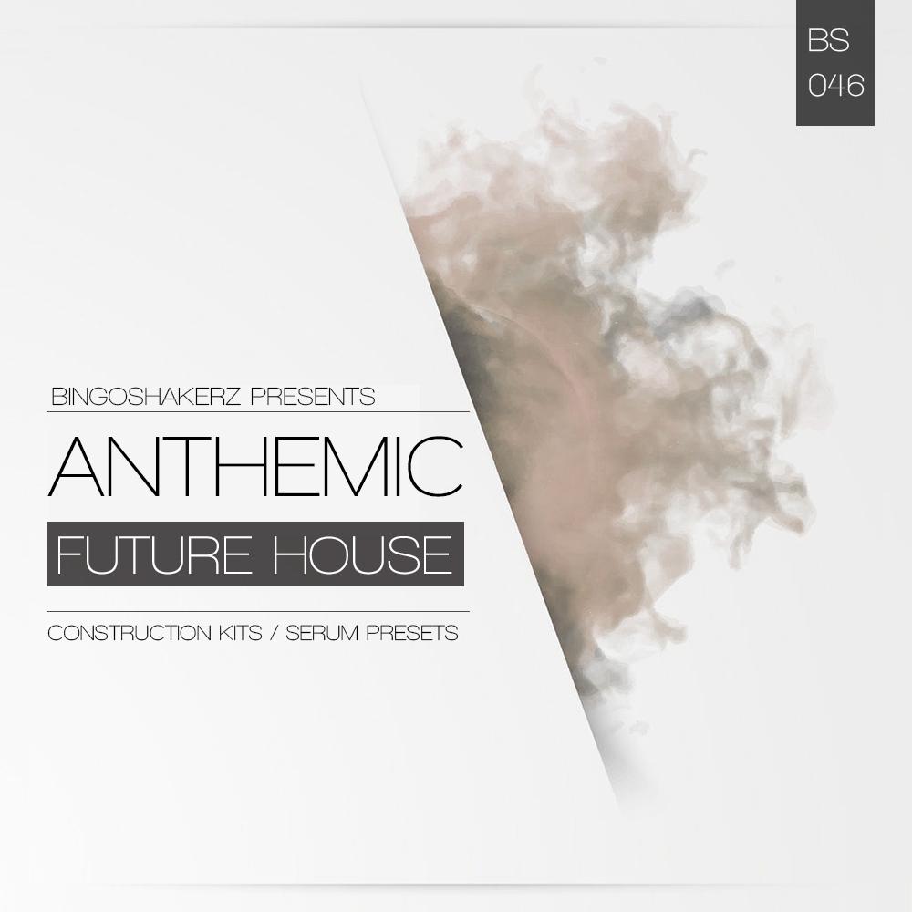 Bingoshakerz Anthemic Future House