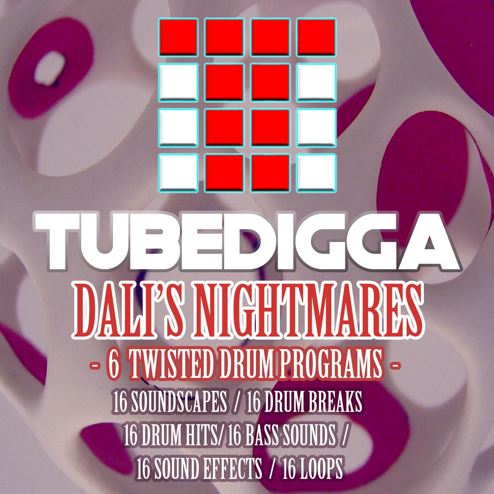 TUBEDIGGA DALI'S NIGHTMARES