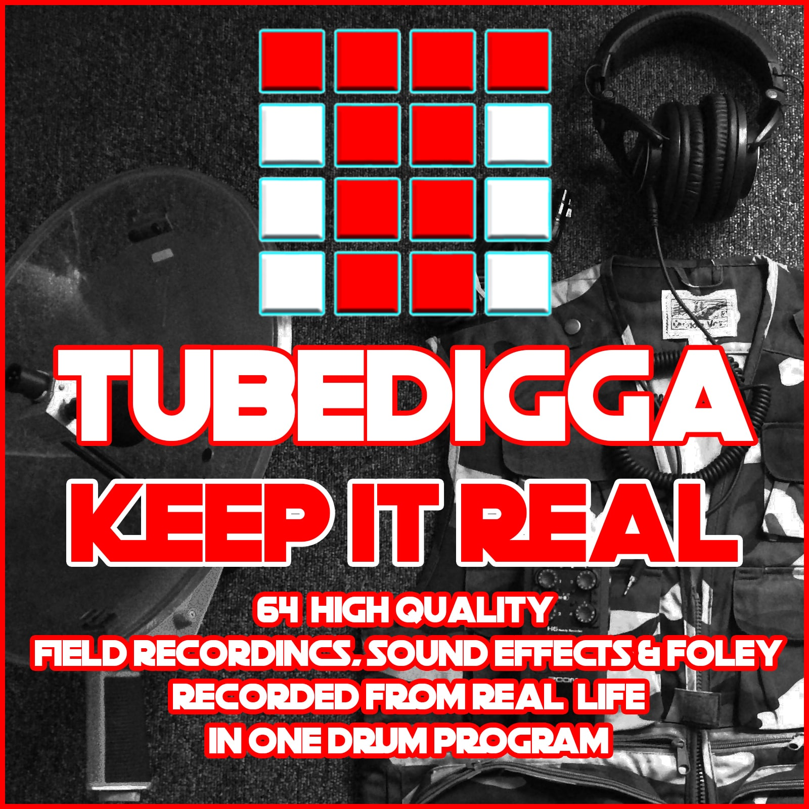 Tubedigga Keep It Real