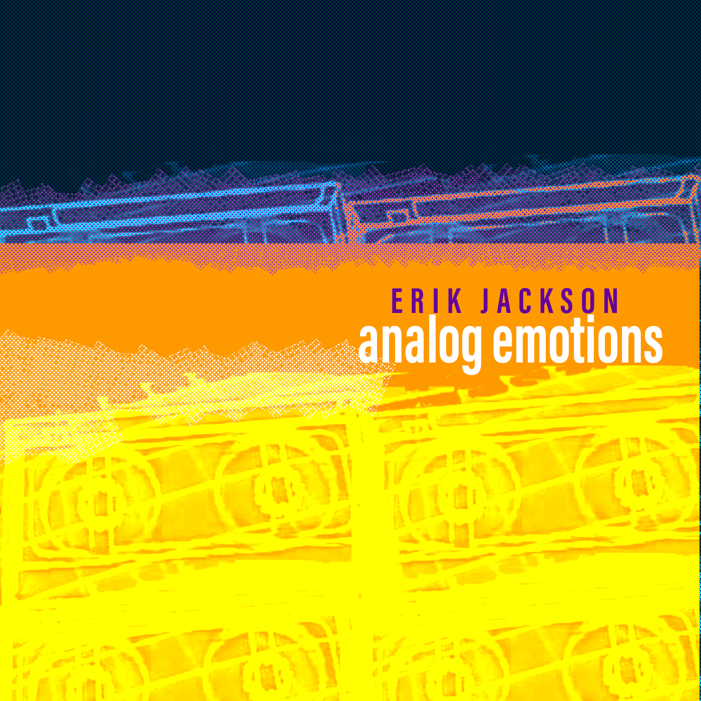 Erik Jackson -Analog Emotions