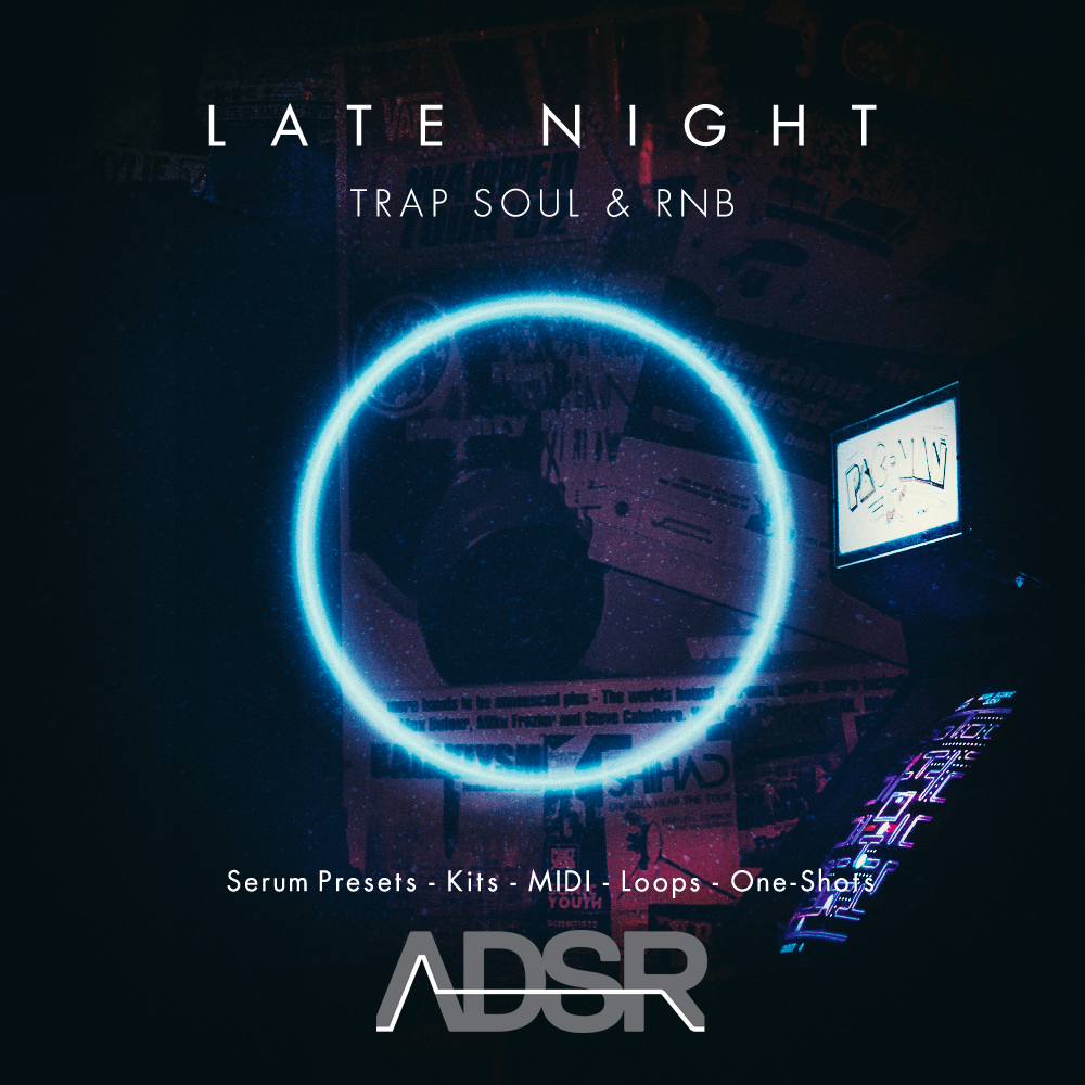 ADSR SOUNDS -LATE NIGHT TRAP SOUL