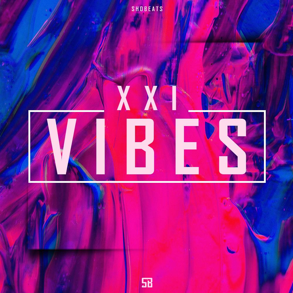 SHOBEATS – XXI VIBES