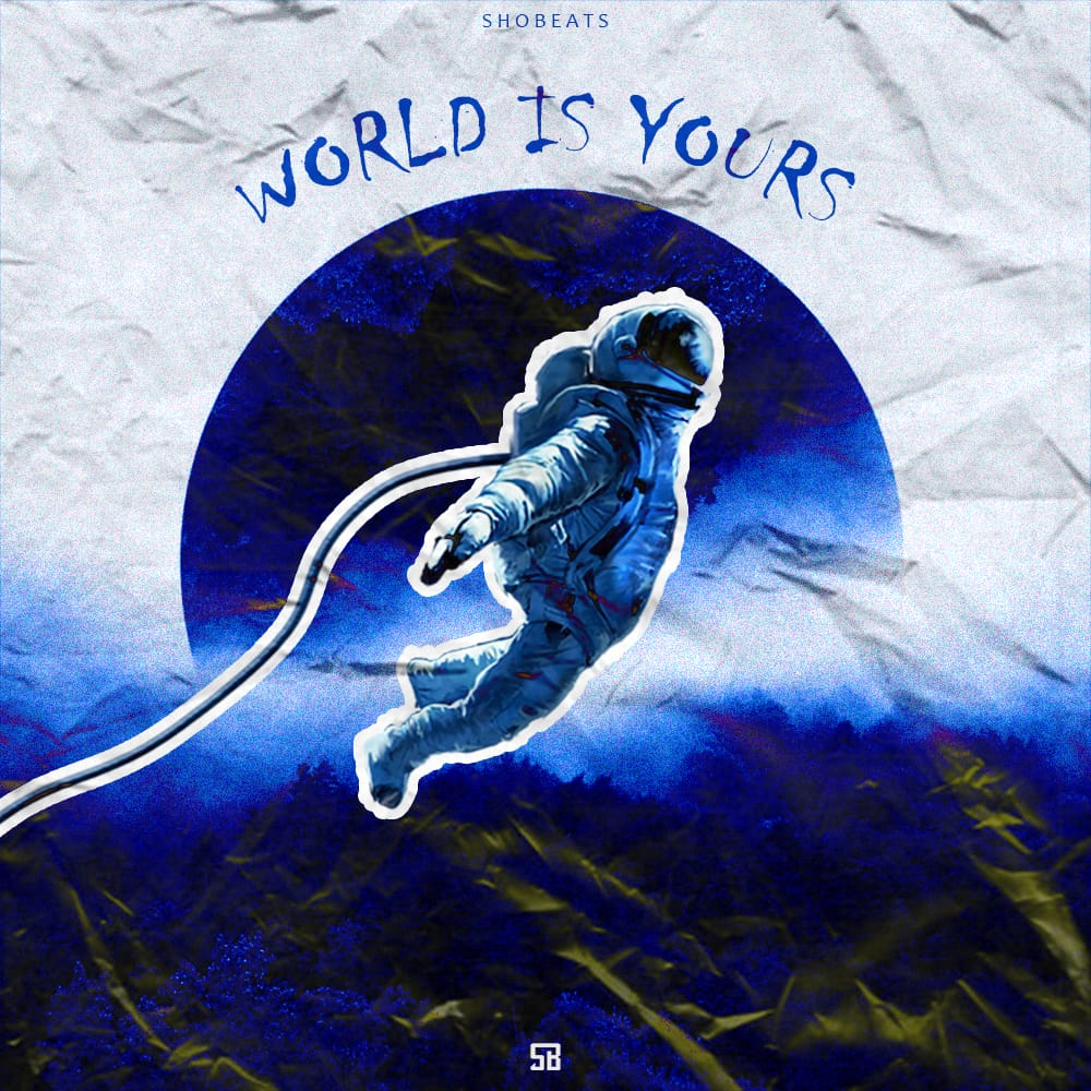 SHOBEATS – WORLD IS YOURS